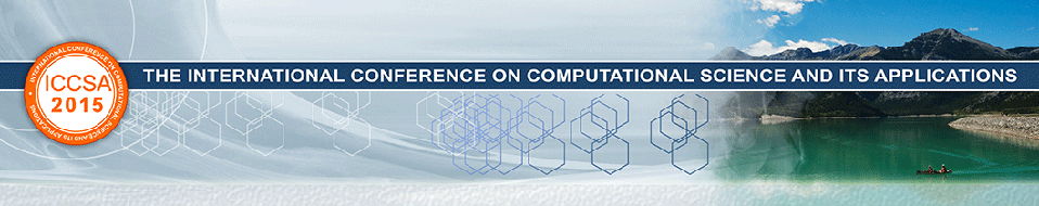 The 15th International Conference on Computational Science and Its Applications (ICCSA 2015)